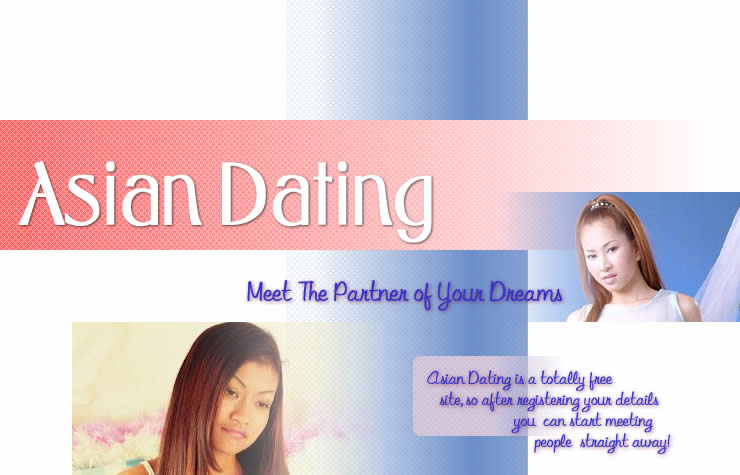 Absolutely free asian dating sites